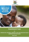 Investment Case for reproductive, maternal, newborn, child and adolescent health sharpened plan for Uganda.